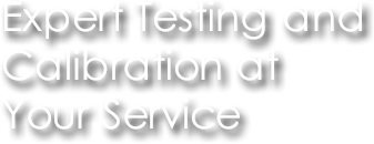Expert Testing and Calibration at Your Service